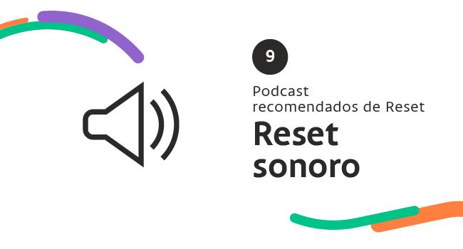 reset sonoro podcast